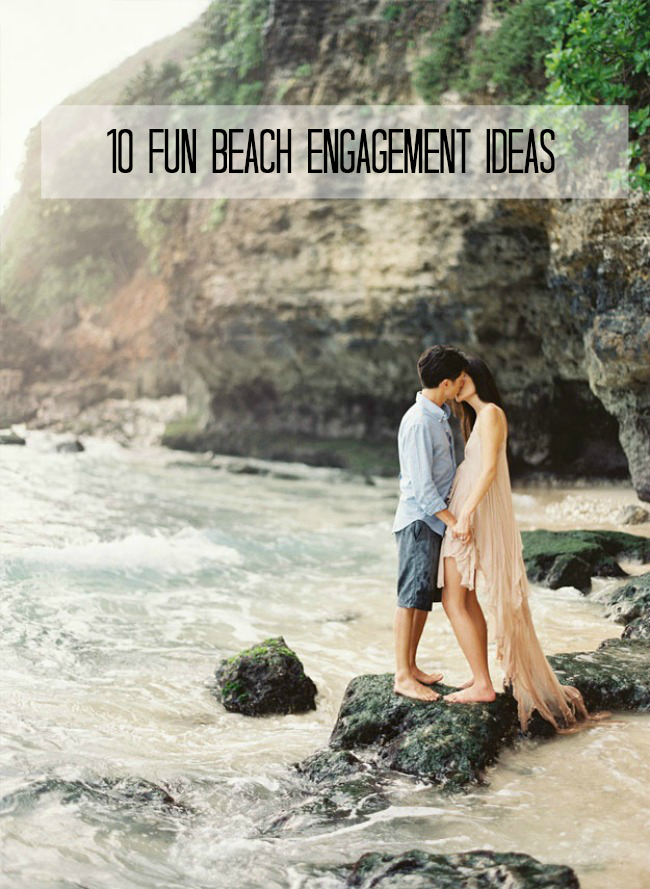 10 Fun Beach Engagement Ideas