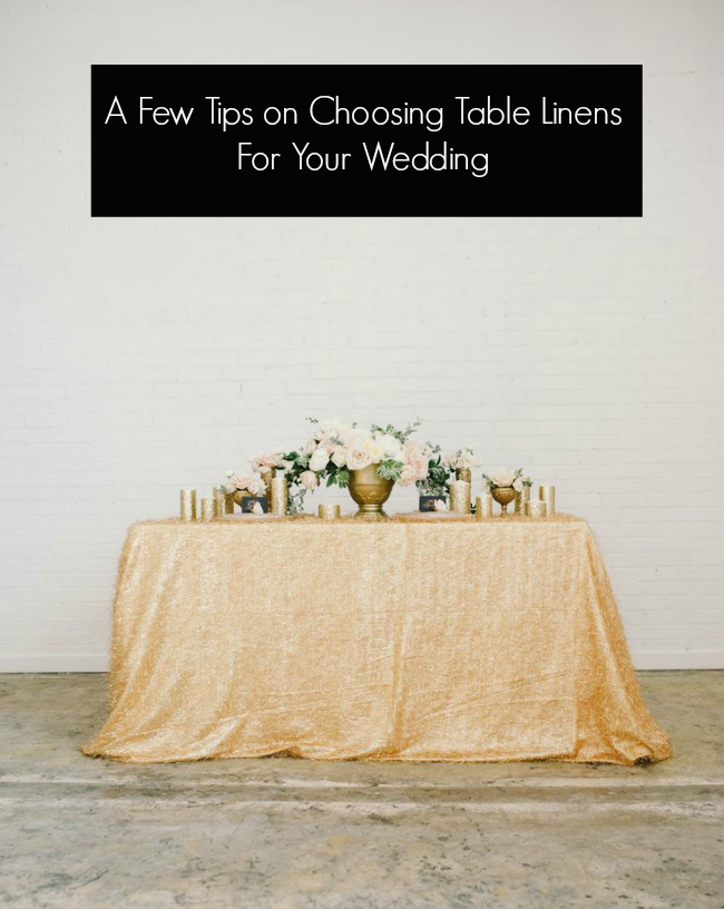 Tips on Choosing Table Linens for Your Wedding